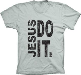 Camiseta Jesus Do It